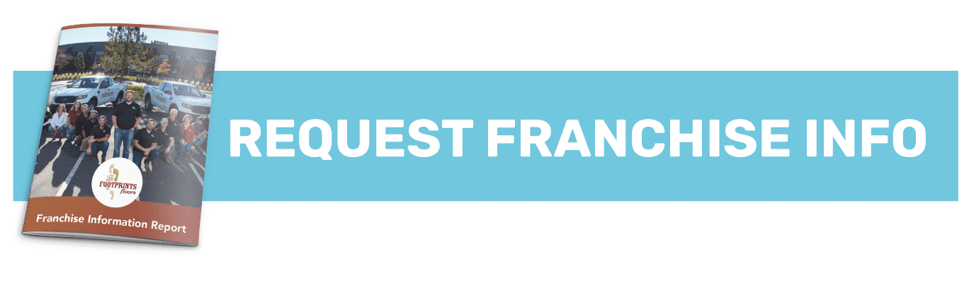 Request Franchise information from Footprints Floors home improvement franchise today.